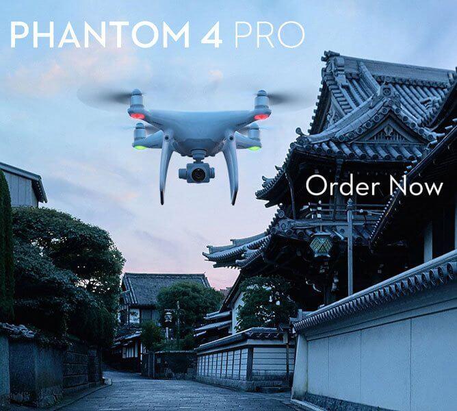 DJI Phantom 4 Pro Order Now